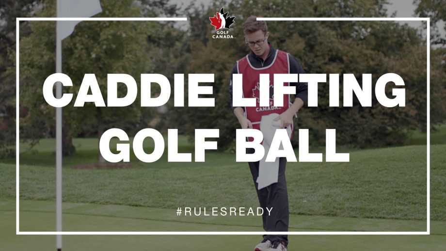 Caddie Lifting Ball: Rules of Golf